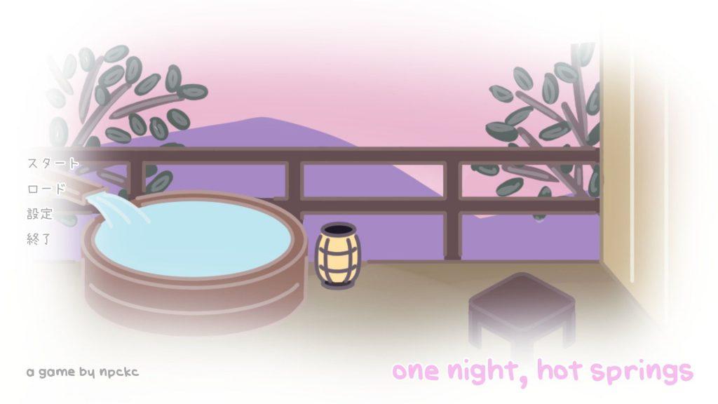 one night, hot springs_タイトル